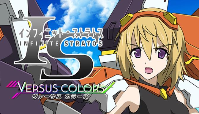 Photo of IS Infinite Stratos Versus Colors [Free] PC